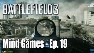 Battlefield 3: Assaulting The Suburbs - Mind Games Ep. 19