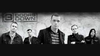 She Don't Want The World- 3 Doors Down