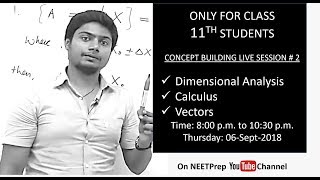 06-Sept - Differentiation & Integration - Concept Building Live Session for NEET 2020