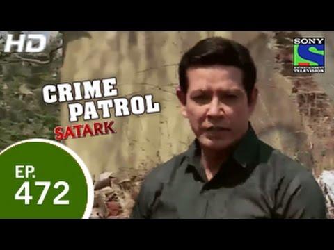 Crime Patrol - क्राइम पेट्रोल सतर्क - Ditched - Episode 472 - 20th February 2015