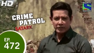 Crime Patrol - क्राइम पेट्रोल सतर्क - Ditched - Episode 472 - 20th February 2015