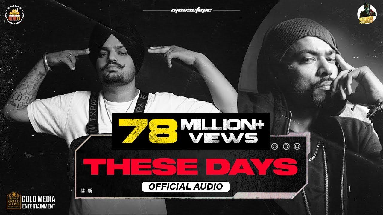 These Days (Official Audio) | Sidhu Moose Wala | Bohemia | The Kidd | Moosetape| Sidhu Moose Wala Lyrics