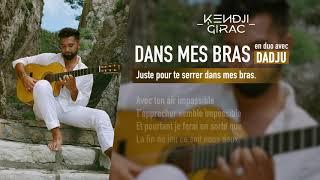 Kendji Girac, Dadju - Dans Mes Bras (Lyrics)