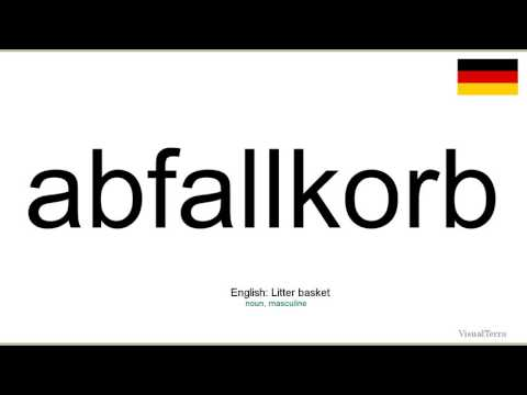How to pronounce: Abfallkorb (German)