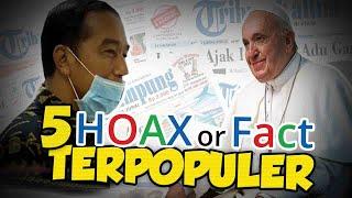 TOP 5 HOAX OR FACT: Cara Pakai Masker ala Jokowi hingga Paus Fransiskus Terinfeksi Virus Corona?