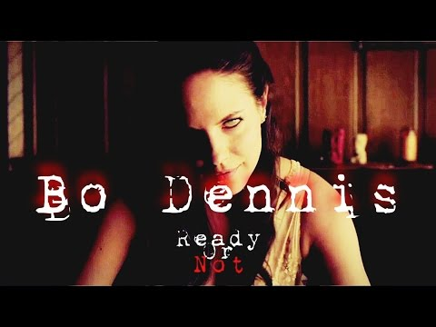 Bo Dennis // Ready or Not