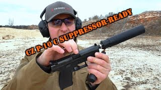 CZ P-10 C Suppressor-Ready Issues on the Range