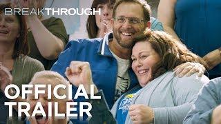Breakthrough | Official Trailer [HD] | 20th Century FOX
