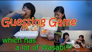 Guessing game   - many Wasabi penalty -