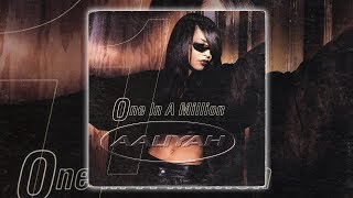 Aaliyah - One In A Million (Armand's Drum And Bass Mix) [Audio HQ] HD