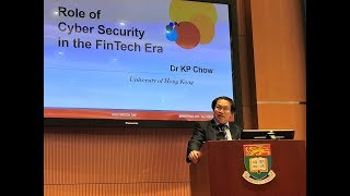 Dr Chow presented on HKU FinTech Day about cyber security