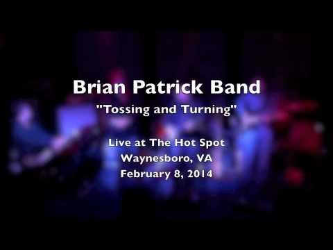 Brian Patrick Band - Tossing & Turning