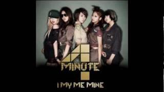 4minute - I My Me Mine @ Japanese Single (Full Audio)