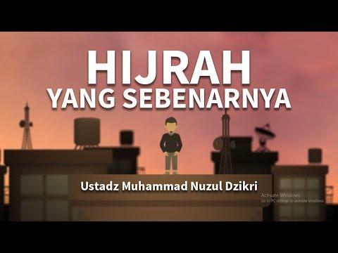 Hijrah yang sebenarnya - Ustadz Nuzul Dzikri (Motion Graphic)