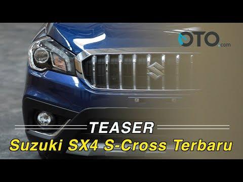 Teaser Suzuki SX4 S-Cross Terbaru I OTO.com