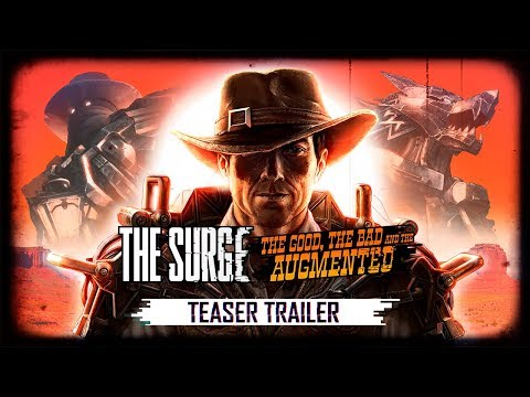 The Surge - The Good, the Bad, and the Augmented Teaser Trailer thumbnail