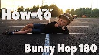 How-To Bunny Hop 180-Почти Лёгкий Путь