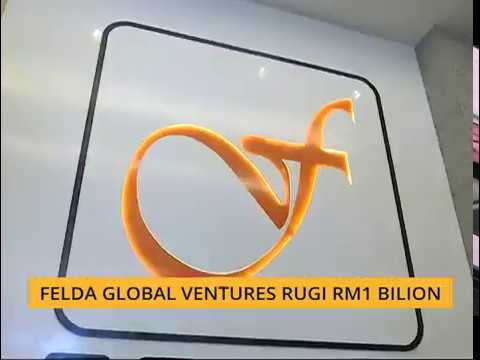Felda Global Ventures rugi RM1 bilion