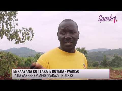 Ettaka litabudde ab'oluganda e Buyera mu Wakiso