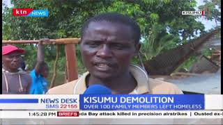 100 family members left homeless after their houses were demolished over land ownerships in Kisumu