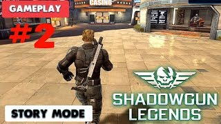 SHADOWGUN LEGENDS  - STORY GAMEPLAY ( iOS / ANDROID ) - PART 2