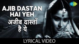 Ajib Dastan with lyrics | अजीब दास्तां   - YouTube