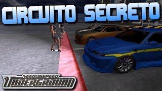 Circuito Secreto en Need For Speed Underground Online