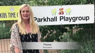 Parkhill playgroup's end of term show