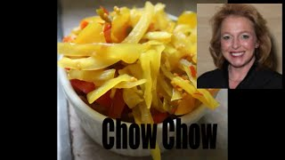 How To Make Southern Chow Chow
