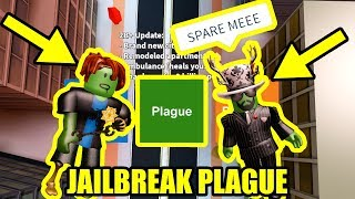 NEW Jailbreak PLAGUE GAME MODE | Roblox Jailbreak Viral Arrest/Infection