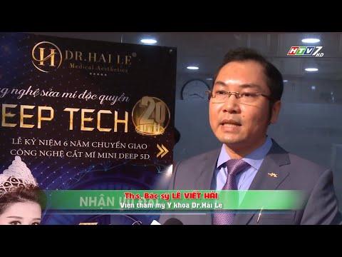 Đài truyền Hình HTV7 đưa tin về công nghệ DEEP TECH20 của VTM Dr.Hải Lê