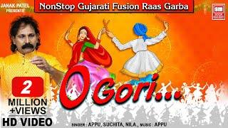 ઓ ગૌરી - ભાગ ૧  | O Gori - Part 1 | Non Stop Fusion Garba | Navratri Songs | Appu | Suchita | Nila