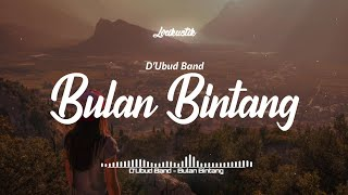 Download lagu D Ubud Band Bulan Bintang Mp3