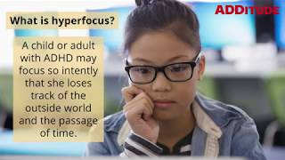 What is ADHD Hyperfocus?