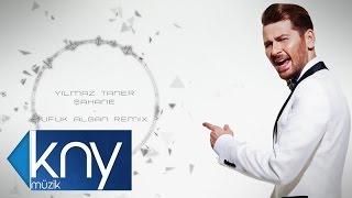 Yılmaz Taner - Şahane (Ufuk Algan Remix)