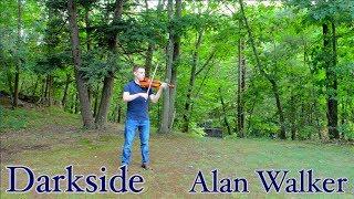 Darkside - Alan Walker - Violin Cover