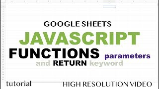 JavaScript Functions, Parameters - Google Apps Script - Array Method Series Part 3