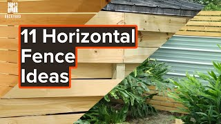 11 Horizontal Fence Ideas (Plus A Bonus)