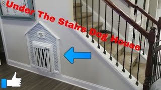 Dog House Built Under The Stairs