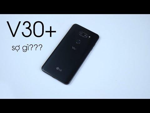 LG V30 Plus 2 sim quá ngon nhưng bạn còn đang lo sợ gì?