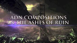 ADN Compositions - In The Ashes Of Ruin