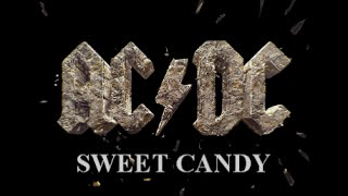 AC/DC - Sweet Candy { ROCK or BUST }.