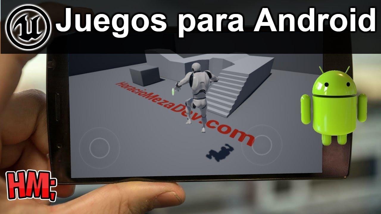 Tutorial Unreal Engine 4 Españo| Crear juegos para Android