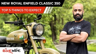 New Royal Enfield Classic 350 Launch Soon | TOP 5 THINGS TO EXPECT | 2021 Model | BikeWale