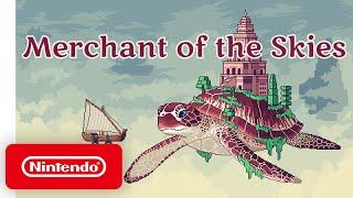 Nintendo Merchant of the Skies - Launch Trailer anuncio