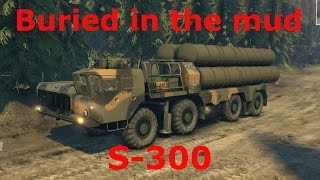 Buried in the dirt Russian Air Defense system S 300. MAZ trucks. Spin Tires game