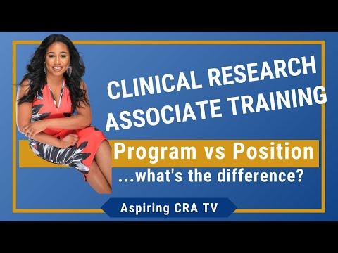 Clinical Research Associate (CRA) Training Program vs Training Position     Aspiring CRA TV