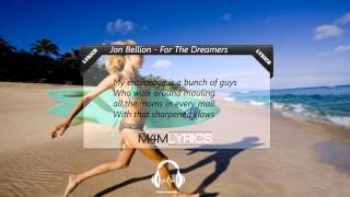 Jon Bellion - For The Dreamers | Lyrics