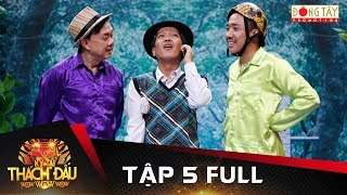 ky-tai-thach-dau-2017-tap-5-full-chi-tai-truong-giangtran-thanh-vuong-tinh-tay-4-voi-viet-huong