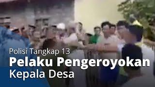 Pasca-viral Video Kepala Desa Dikeroyok Jemaah SAlat Idulfitri, Polisi Tangkap 13 Pelaku